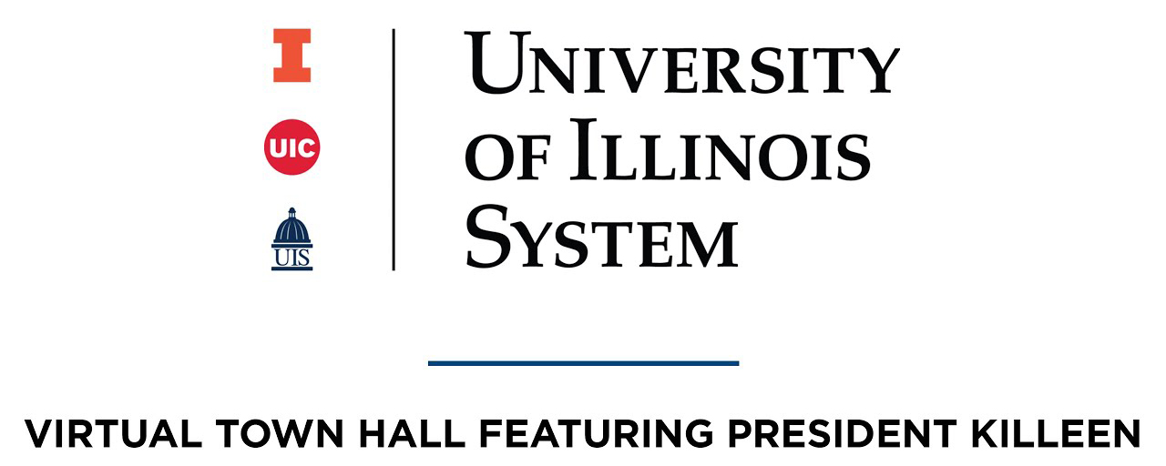 U of I System Virtual Town Hall Featuring President Killeen